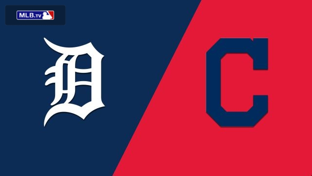 Detroit Tigers vs. Cleveland Indians