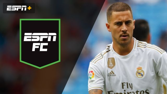 Fri, 9/27 - ESPN FC: Big Madrid Derby for Hazard?