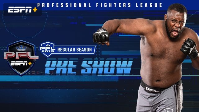 PFL 6 Pre-Show