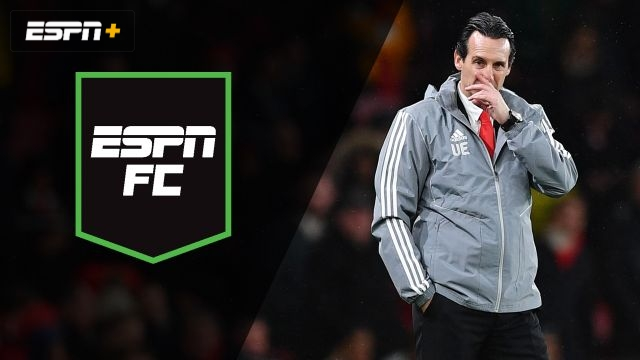 Fri, 11/29 – ESPN FC: Emery sacked by Arsenal