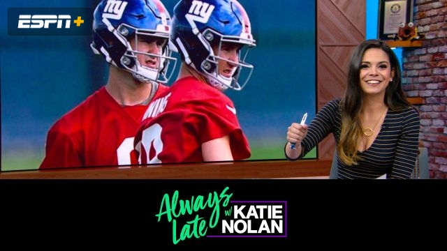 Wed, 5/22 - Always Late w/ Katie Nolan: Fans without benefits
