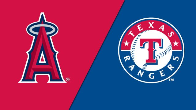 Los Angeles Angels of Anaheim vs. Texas Rangers