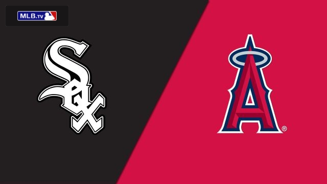 Chicago White Sox vs. Los Angeles Angels of Anaheim