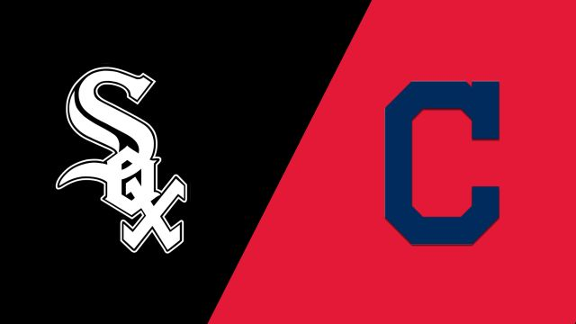 Chicago White Sox vs. Cleveland Indians