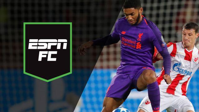 Tue, 11/6 - ESPN FC: Recapping Red Star - Liverpool