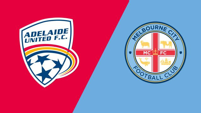 Adelaide United vs. Melbourne City FC (A-League)