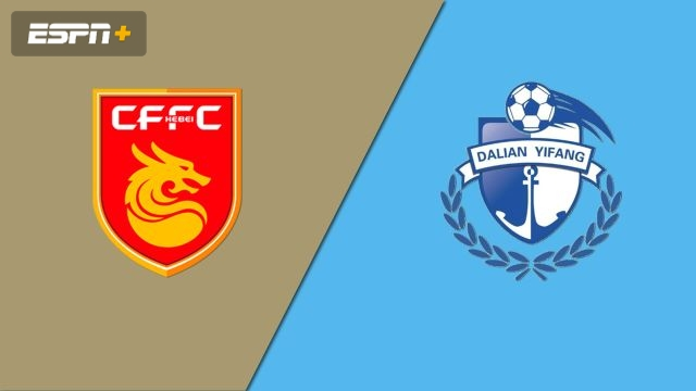 Hebei China Fortune FC vs. Dalian Yifang (Chinese Super League)