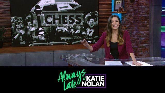 Wed, 1/23 - Always Late w/ Katie Nolan: We need sports villains