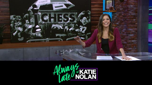 Wed, 1/23 - Always Late w/ Katie Nolan: We need sports villains