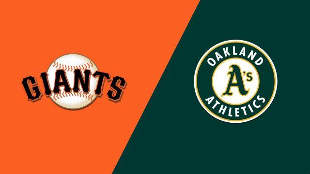 San Francisco Giants vs. Oakland Athletics