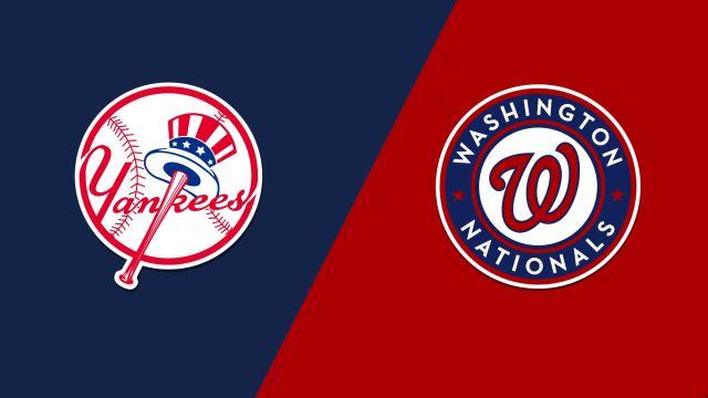 New York Yankees vs. Washington Nationals