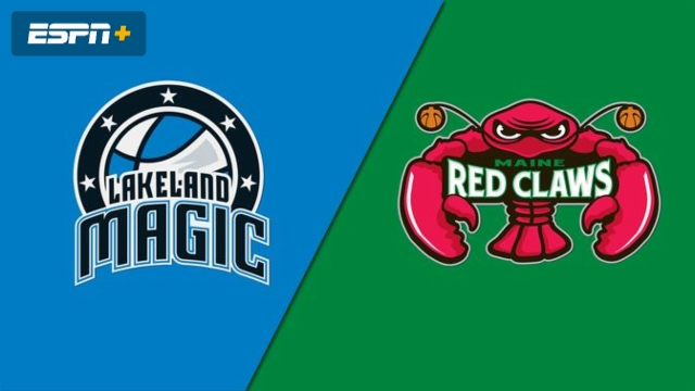 Lakeland Magic vs. Maine Red Claws