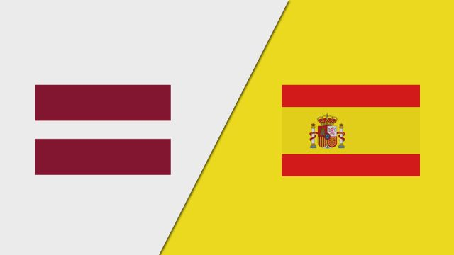 Latvia vs. Spain