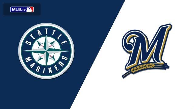 Seattle Mariners vs. Milwaukee Brewers