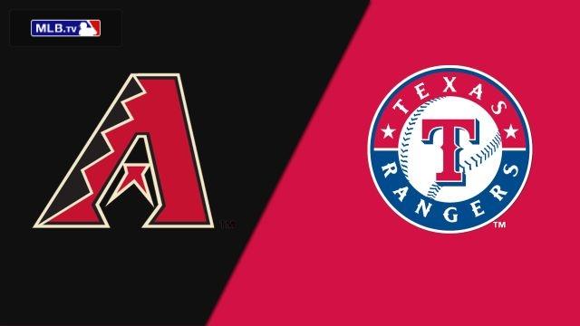 Arizona Diamondbacks vs. Texas Rangers