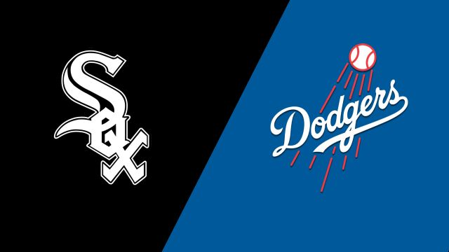 Chicago White Sox vs. Los Angeles Dodgers
