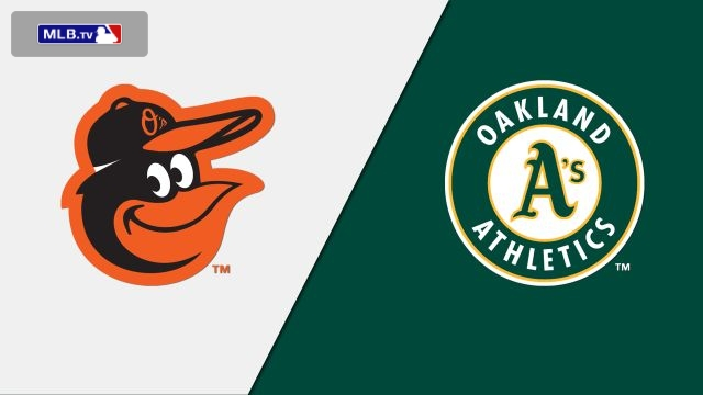 Baltimore Orioles vs. Oakland Athletics
