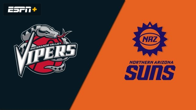 Rio Grande Valley Vipers vs. Northern Arizona Suns