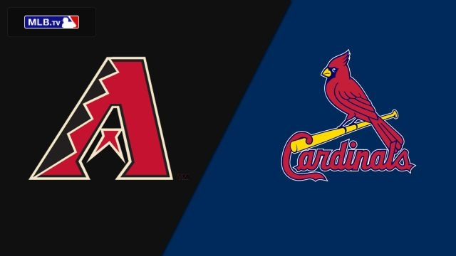 Arizona Diamondbacks vs. St. Louis Cardinals