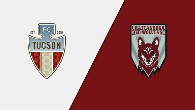 FC Tucson vs. Chattanooga Red Wolves SC