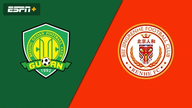 Beijing Sinobo Guoan vs. Beijing Renhe FC (Chinese Super League)