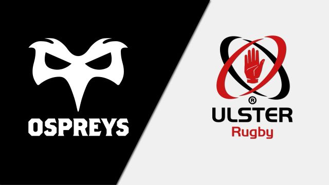 Ospreys vs. Ulster (Guinness PRO14 Rugby)