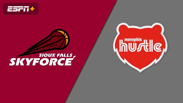 Sioux Falls Skyforce vs. Memphis Hustle
