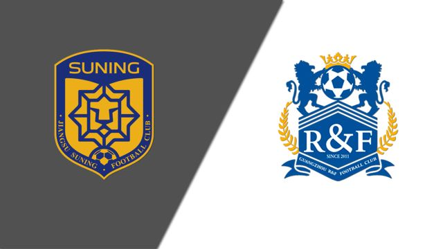 Jiangsu Suning FC vs. Guangzhou R&F (Chinese Super League)