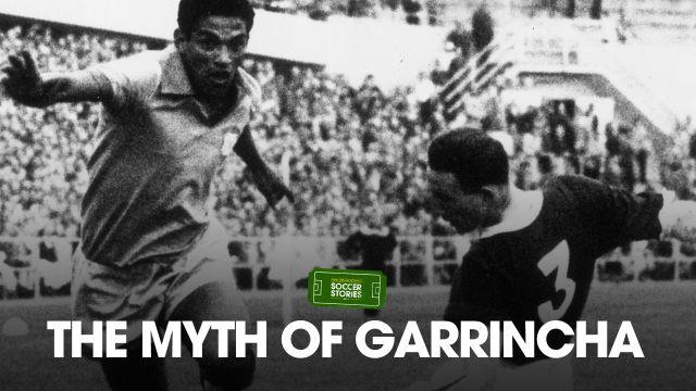 The Myth of Garrincha