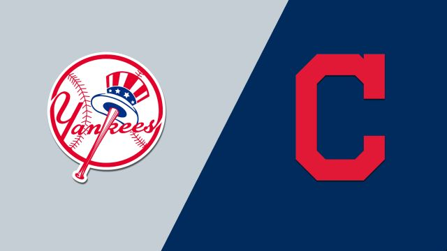 New York Yankees vs. Cleveland Indians