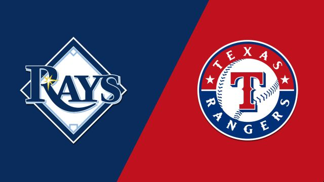 Tampa Bay Rays vs. Texas Rangers