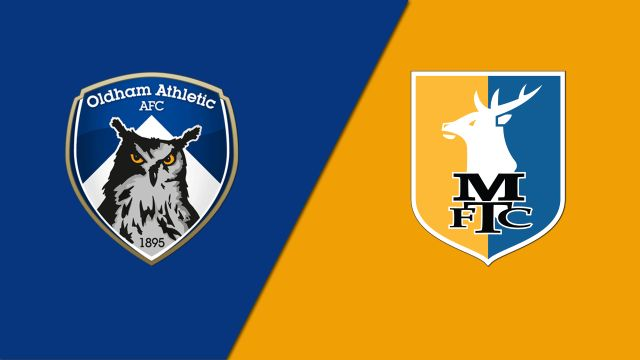 Oldham Athletic vs. Mansfield Town FC (English League Two)