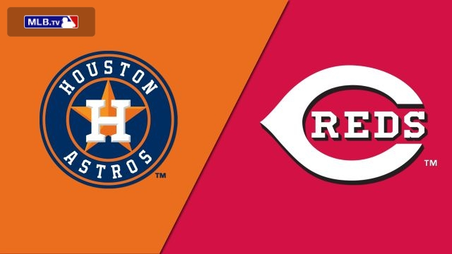 Houston Astros vs. Cincinnati Reds