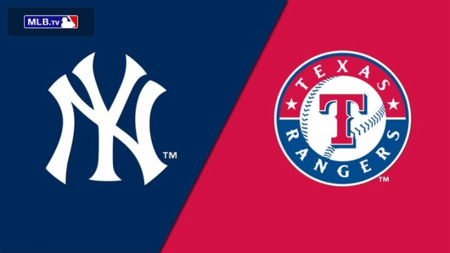 New York Yankees vs. Texas Rangers