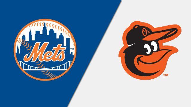 New York Mets vs. Baltimore Orioles