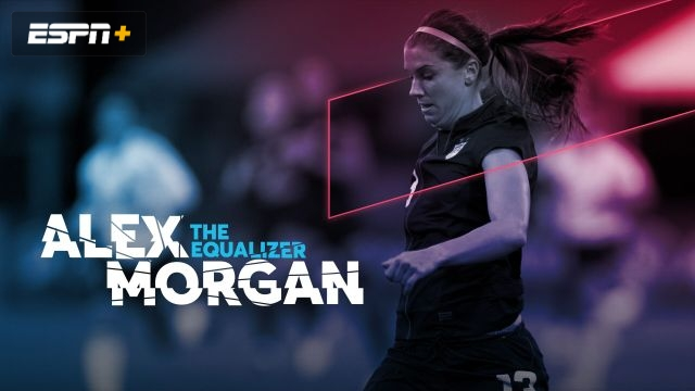 Alex Morgan: The Equalizer (Ep. 2 of 4)