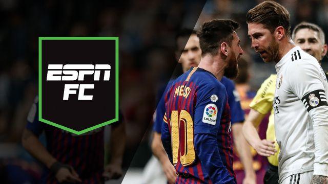 Sat, 3/2 - ESPN FC: El Clasico showdown