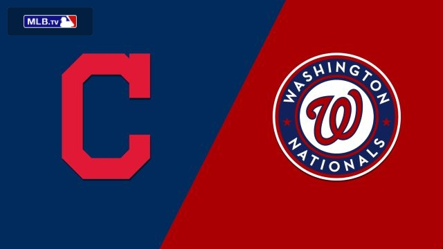 Cleveland Indians vs. Washington Nationals