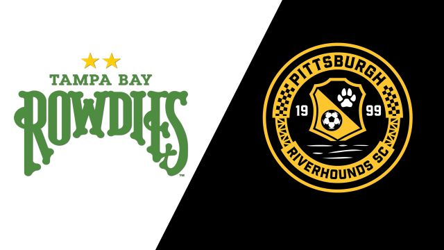 Tampa Bay Rowdies vs. Pittsburgh Riverhounds SC