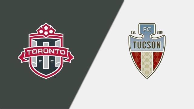 Toronto FC II vs. FC Tucson