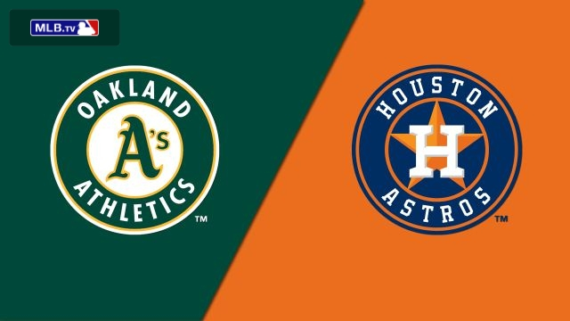 Oakland Athletics vs. Houston Astros
