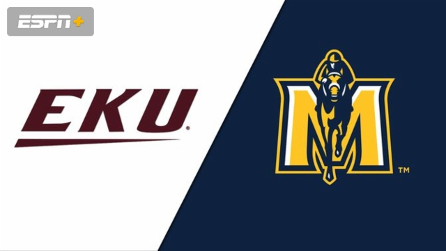 Eastern Kentucky vs. Murray State (M Basketball)