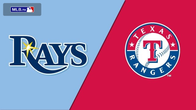 Tampa Bay Rays vs. Texas Rangers