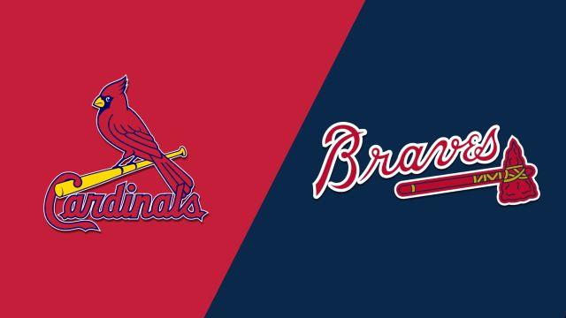 St. Louis Cardinals vs. Atlanta Braves