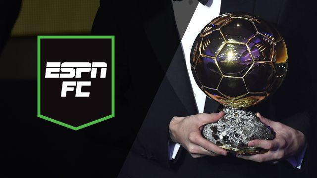 Wed, 11/21 - ESPN FC: The FC Ballon d'Or goes to...