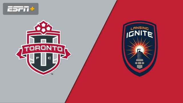 Toronto FC II vs. Lansing Ignite FC (USL League One)