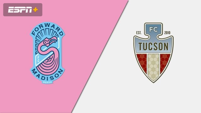Forward Madison vs. FC Tucson (USL League One)
