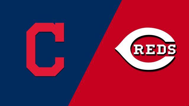 Cleveland Indians vs. Cincinnati Reds