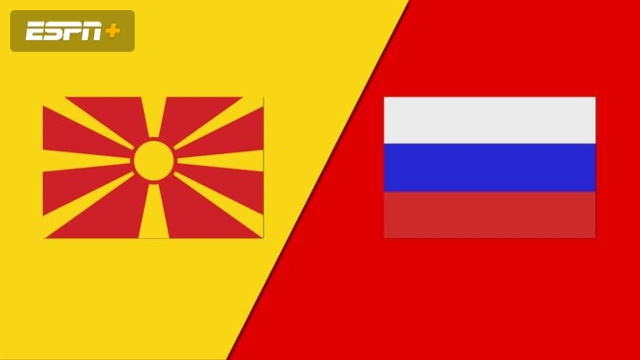 North Macedonia vs. Russia