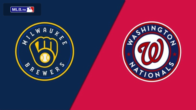 Milwaukee Brewers vs. Washington Nationals